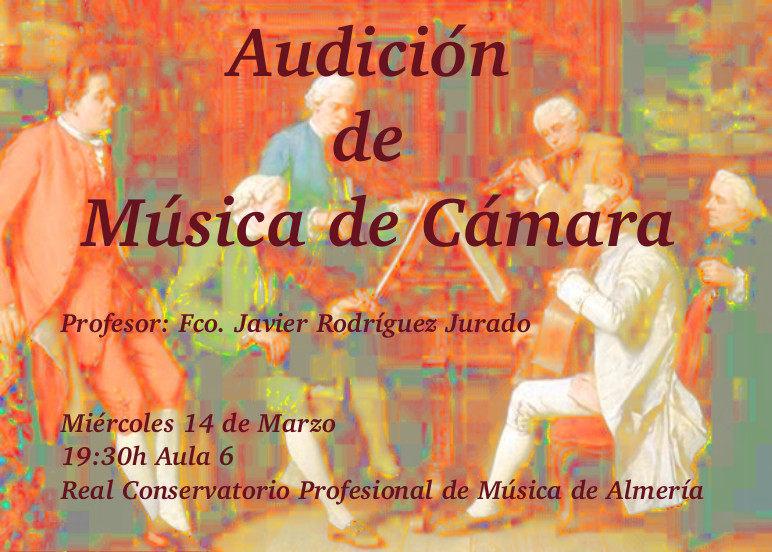 Audición de alumnos de Música de Cámara de Javier Rodríguez @ Aula 6 del RCPMA