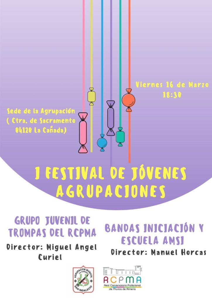 """I Festival de Jóvenes Agrupaciones San Indalecio @ Asociación Cultural """"San Indalecio"""" de La Cañada"""